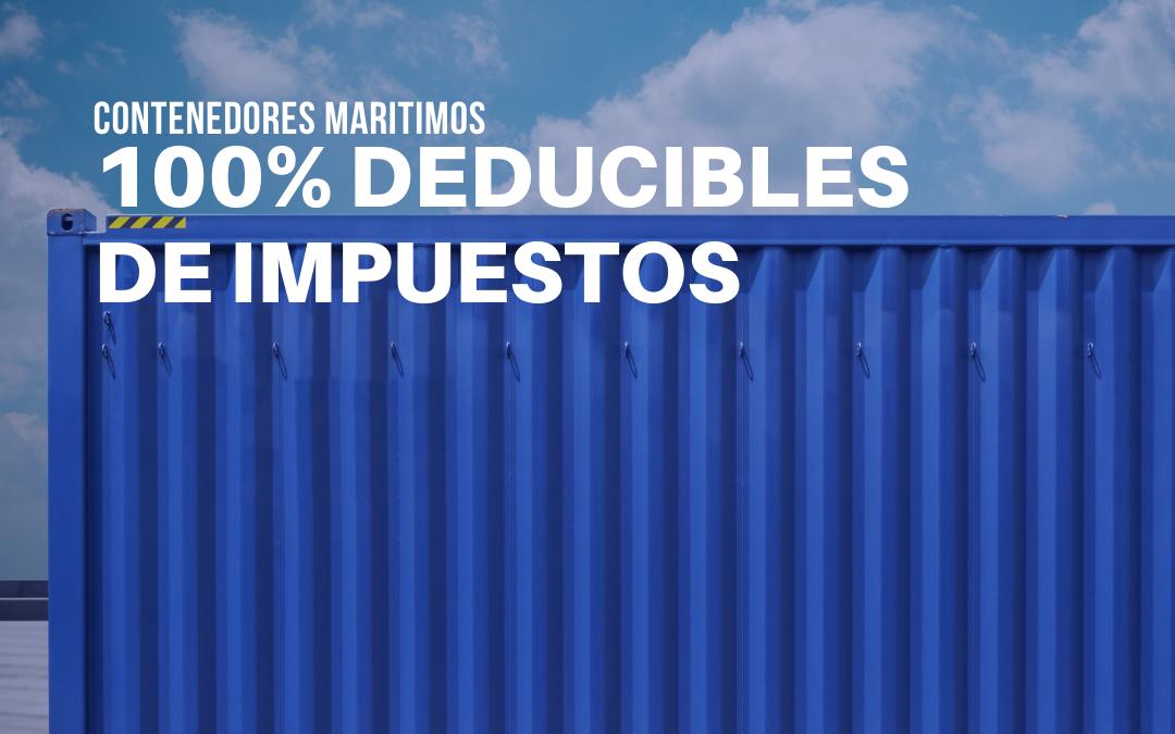 Contenedores marítimos, una compra 100% deducible de impuestos.